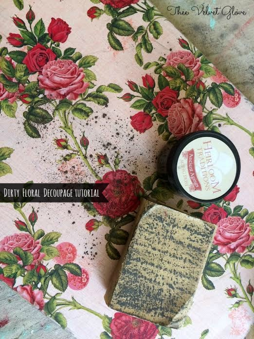 Dirty Floral Decoupage Tutorial